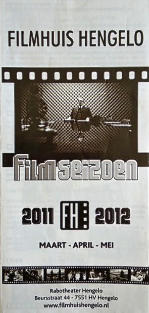 2011-2012 Filmhuis Hengelo periode 4 maart - mei